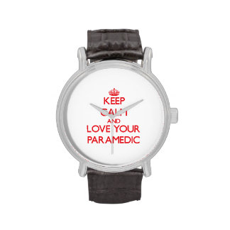 Keep Calm and Love your Paramedic Watch