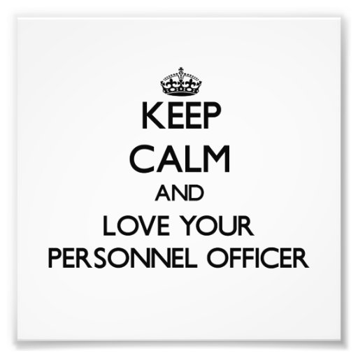 Keep Calm and Love your Personnel Officer Photo Print