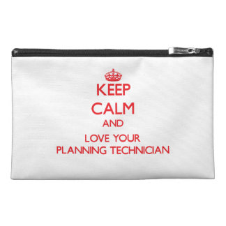 Keep Calm and Love your Planning Technician Travel Accessory Bags