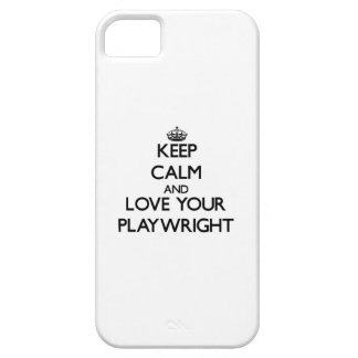 Keep Calm and Love your Playwright iPhone 5 Cases