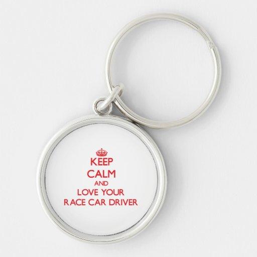 Keep Calm and Love your Race Car Driver Keychain