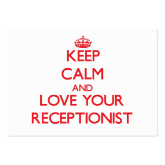 Keep Calm and Love your Receptionist Business Card Template