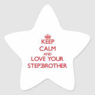 Keep Calm and Love your Step-Brother Star Sticker