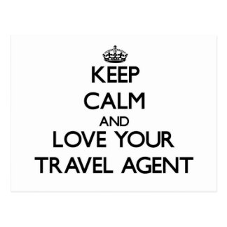 Keep Calm and Love your Travel Agent Post Card
