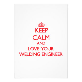 Keep Calm and Love your Welding Engineer Card
