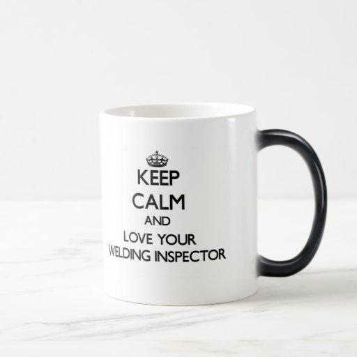 Keep Calm and Love your Welding Inspector Coffee Mug
