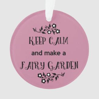 Keep Calm and Make a Fairy Garden Ornament