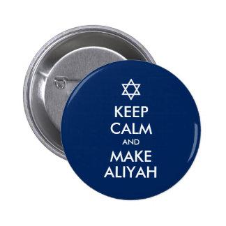 Keep Calm And Make Aliyah 2 Inch Round Button