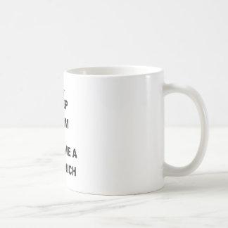 KEEP CALM AND MAKE ME A SANDWICH.png Basic White Mug