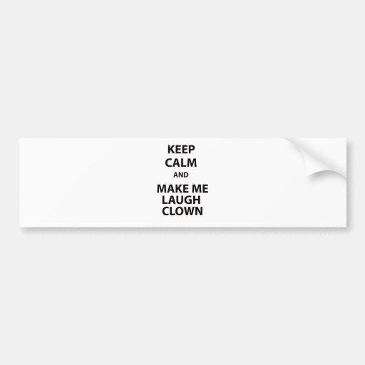 Keep Calm and Make Me Laugh Clown Bumper Sticker