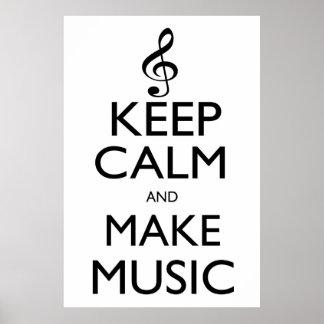 Keep Calm and Make Music Poster