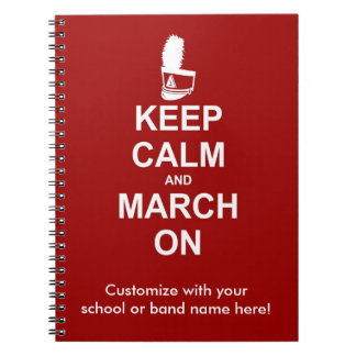Keep Calm and March On notebook - personalize it!