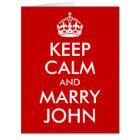Keep Calm and Marry BLANK Card