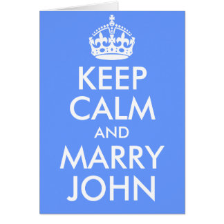 Keep Calm and Marry John Card