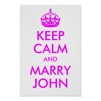 Keep Calm and Marry John Print
