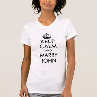 Keep Calm and Marry John Shirt