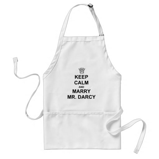 Keep Calm and Marry Mr. Darcy - Black Text Apron