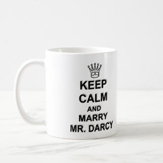 Keep Calm and Marry Mr. Darcy - Black Text Mugs