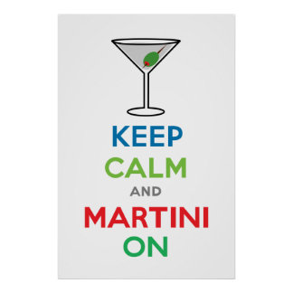 Keep Calm and Martini On Poster