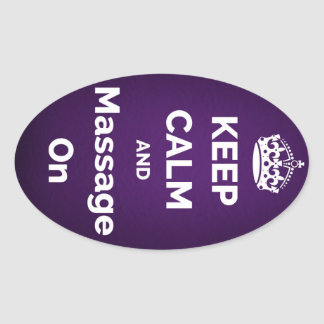 Keep Calm and Massage On Purple Oval Sticker