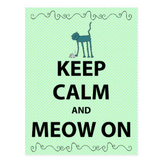 Keep Calm and Meow On Postcard