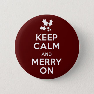 Keep Calm and Merry On 2 Inch Round Button