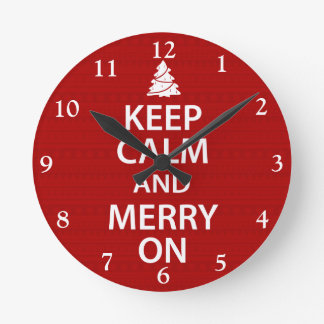 Keep Calm and Merry On Round Clock