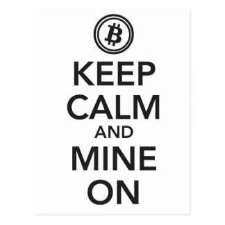 Keep Calm and Mine On Postcard