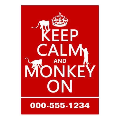 Keep Calm and Monkey On - all colours Business Cards