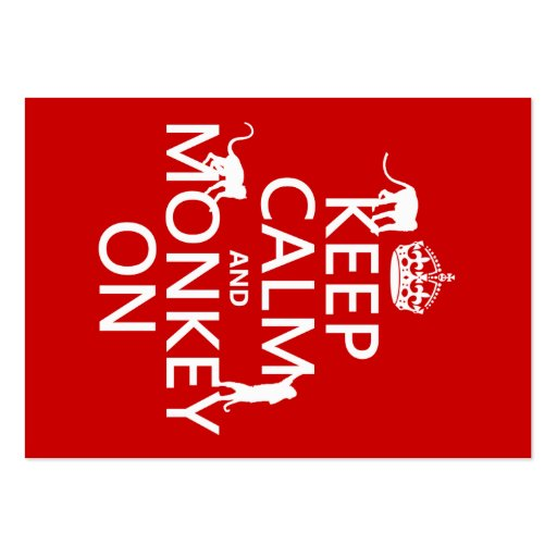 Keep Calm and Monkey On - all colours Business Card Templates