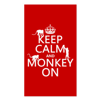 Keep Calm and Monkey On - all colours Business Card