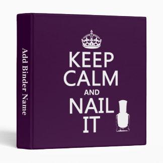 Keep Calm and Nail It (Nail polish) 3 Ring Binders