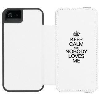 KEEP CALM AND NOBODY LOVES ME INCIPIO WATSON™ iPhone 5 WALLET CASE