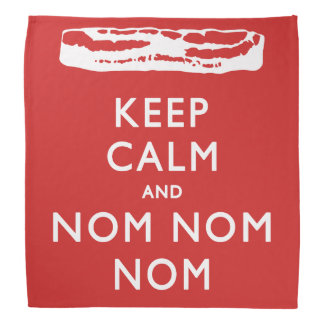 KEEP CALM AND NOM NOM NOM -> Bacon Bandana