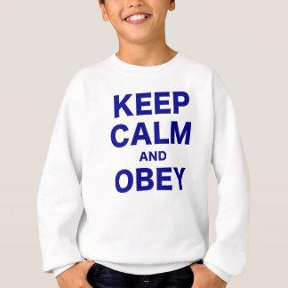 Keep Calm and Obey Sweatshirt