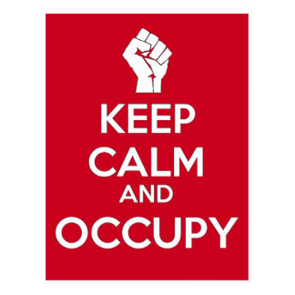 Keep Calm and Occupy (version2) Postcard