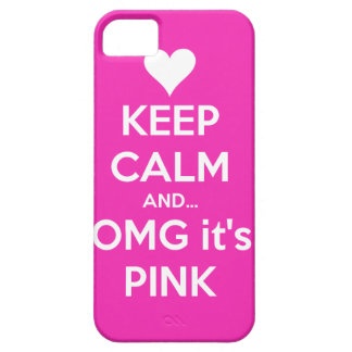 Keep calm and OMG... it's pink iPhone 5 Cases