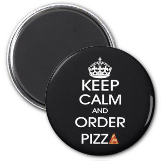 Keep Calm And Order Pizza Magnet
