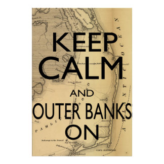 Keep Calm and Outer Banks On Poster