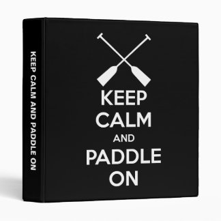 Keep Calm and Paddle On Binder
