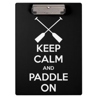 Keep Calm and Paddle On Clipboard