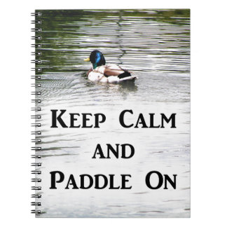 Keep Calm and Paddle On Notebooks