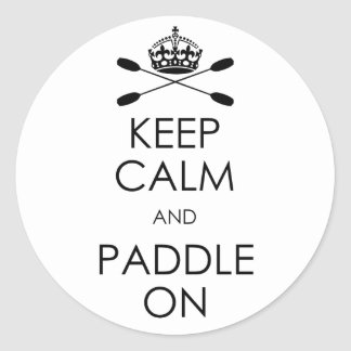 """""""Keep Calm and Paddle On"""" Stickers"""