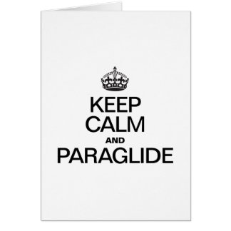 KEEP CALM AND PARAGLIDE CARD