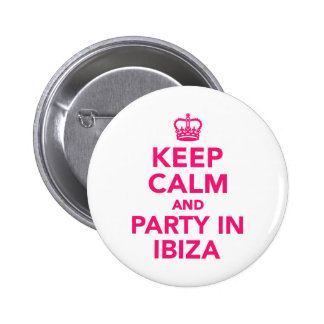 Keep calm and party in Ibiza 2 Inch Round Button