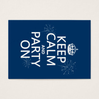 Keep Calm and Party On - all colors Business Card