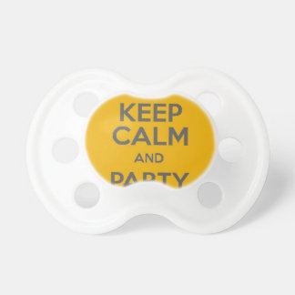 Keep Calm and Party On Baby Pacifiers