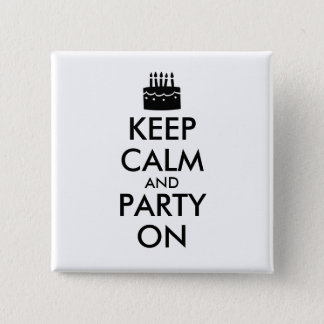 Keep Calm and Party On Cake Customizable 2 Inch Square Button