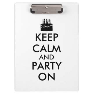 Keep Calm and Party On Cake Customizable Clipboards