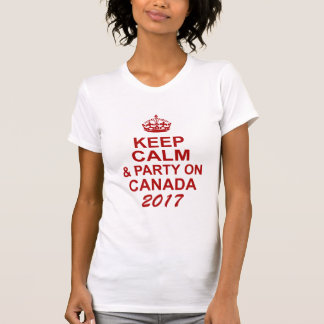 Keep Calm and Party On Canada T-Shirt